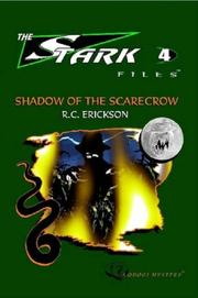 Cover of: Shadow of the Scarecrow | R., C. Erickson