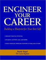 Cover of: Engineer Your Career | Randy Siegel