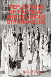 Cover of: REFLECTIONS OF POLITICAL AND RELIGIOUS STRONGHOLDS | Brett Fletcher