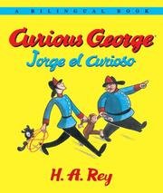Cover of: Curious George/Jorge el curioso Bilingual edition | H.A. and Margret Rey