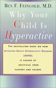 Cover of: Why Your Child Is Hyperactive