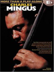 Cover of: Charles Mingus - More Than a Play-Along - Eb Edition