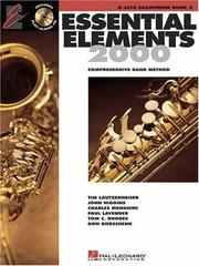 Essential Elements 2000: Comprehensive Band Method by John Higgins