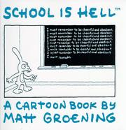 Cover of: School is hell | Matt Groening