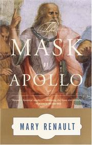 The mask of Apollo by Mary Renault, Mary Renault