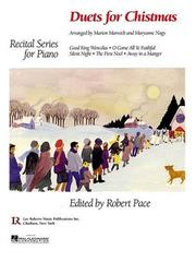 Cover of: Duets for Christmas (Recital Series for Piano) | Robert Pace