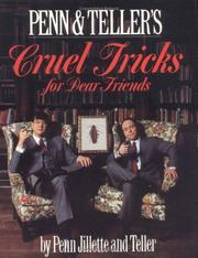 Cover of: Penn & Teller's cruel tricks for dear friends