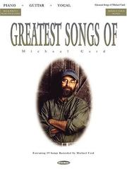 Cover of: Greatest Songs of Michael Card