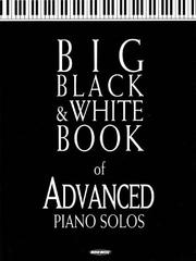 Cover of: Big Black and White Book of Advanced Piano Solos | Hal Leonard Corp.