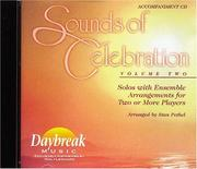 Sounds of Celebration - Volume 2 Solos with Ensemble Arrangements for Two or More Players by Jim