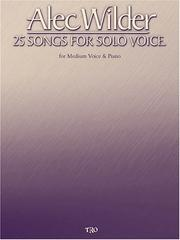 Cover of: Alec Wilder - 25 Songs for Solo Voice