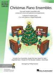 Cover of: Christmas Piano Ensembles - Level 4 Book Only | Phillip Keveren
