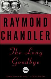 Cover of: The  long goodbye | Raymond Chandler