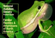 Cover of: National Audubon Society Pocket Guide to Familiar Reptiles and Amphibians (Audubon Pocket Guides)