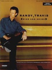 Cover of: Randy Travis - Rise and Shine | Hal Leonard Corp.