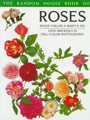 Cover of: Random House Book of Roses (Random House Book of ... (Garden Plants)) | Roger Phillips