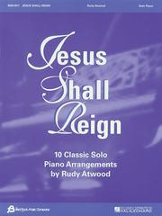 Cover of: Jesus Shall Reign | Rudy Atwood