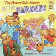Cover of: The Berenstain bears get the gimmies