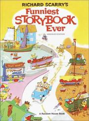 Cover of: Richard Scarry's funniest storybook ever
