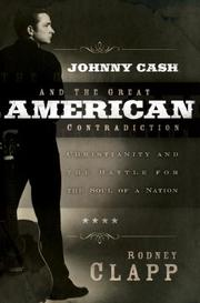 Cover of: Johnny Cash and the Great American Contradiction