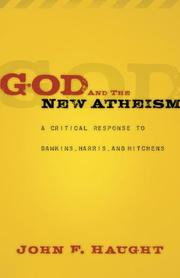 Cover of: God and the New Atheism | John F. Haught