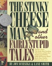 Cover of: The Stinky Cheese Man and other fairly stupid tales