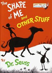 Cover of: The Shape of Me and Other Stuff (Bright & Early Books(R)) | Dr. Seuss