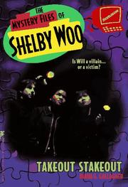 Cover of: TAKEOUT STAKEOUT THE MYSTERY FILES OF SHELBY WOO 2 (Mystery Files of Shelby Woo)