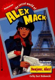 Cover of: Bonjour Alex the Secret World of Alex Mack 17 (Alex Mack)