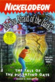 Cover of: The Tale of the Pulsating Gate (Are You Afraid of the Dark? #18) |