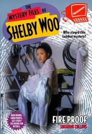 Cover of: FIRE PROOF: SHELBY WOO #11 (Mystery Files of Shelby Woo)