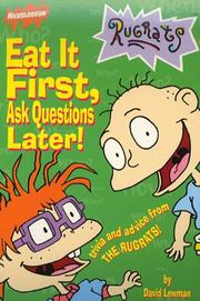 Cover of: Eat First Ask Questions Later