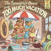 Cover of: The Berenstain bears and too much vacation