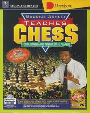 Cover of: Maurice Ashley Teaches Chess for Beginning and Intermediate Players