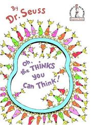 Cover of: Oh, the Thinks You Can Think! (Beginner Books(R))