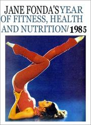Cover of: Jane Fonda's Year of Fitness, Health and Nutrition, 1985