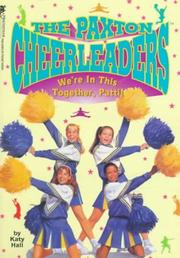 Cover of: WE'RE IN THIS TOGETHER, PATTI (PAXTON CHEERLEADERS 5) | Hall