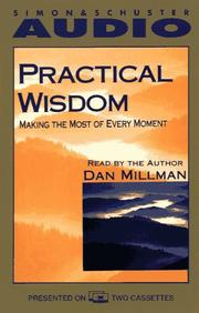 Cover of: Practical Wisdom Making the Most of Every Moment