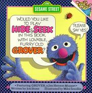 Cover of: Would you like to play hide & seek in this book with lovable, furry old Grover?
