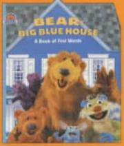 Cover of: Bear's Big Blue House (Bear in the Big Blue House)