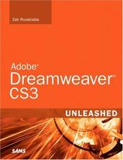 Adobe Dreamweaver CS3 Unleashed by Zak Ruvalcaba