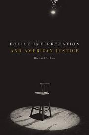 Cover of: Police Interrogation and American Justice