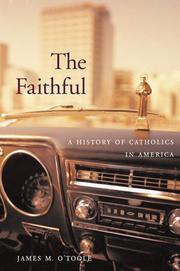 Cover of: The Faithful | James M. O'Toole