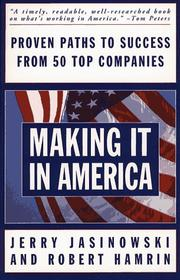 Cover of: Making it in America: proven paths to success from fifty top companies