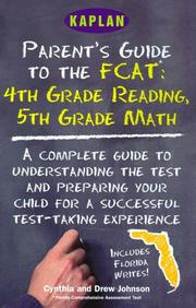 Cover of: Kaplan Parents Guide To The Fcat 4th Grade Reading 5th Grade Math