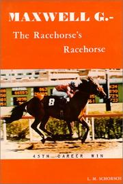 Cover of: Maxwell G - The Racehorse's Racehorse