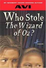Cover of: Who Stole the Wizard of Oz? (Avi Reissues) | Avi