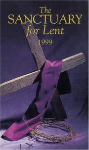 Cover of: The Sanctuary for Lent 1999