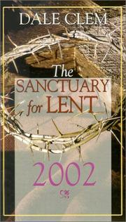 Cover of: The Sanctuary for Lent 2002