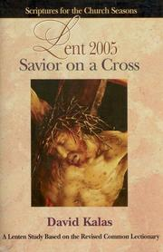 Cover of: Savior On A Cross Lent 2005